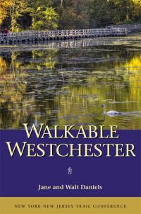 NYNJ Trail Conference Walkable Westchester